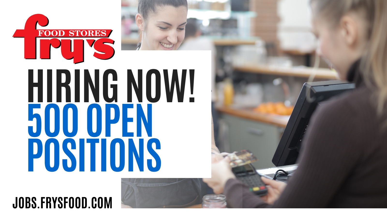 Fry's Food Stores Hiring